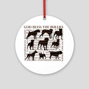 God Bless The Bullies Ornament (Round)