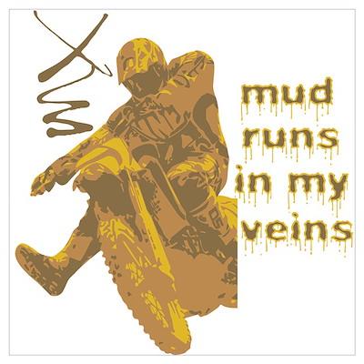 Mud Runs In My Veins Poster