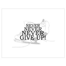 Figure Skating Never Give Up Poster