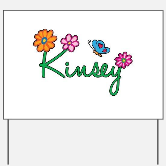 Kinsey Flowers Yard Sign