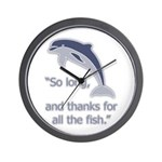 """So Long, thanks for all the Wall Clock"