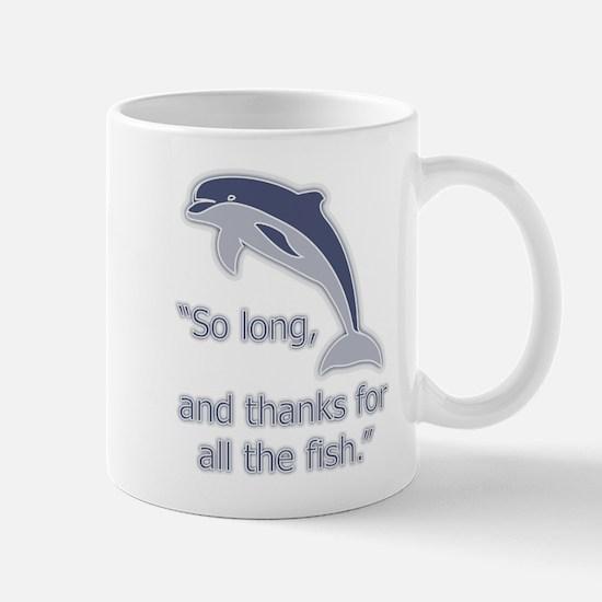 """So Long, thanks for all the Mug"