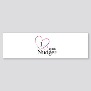 I love my little nudger Sticker (Bumper)