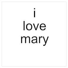 i love mary Poster