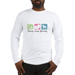 Peace, Love, Bostons Long Sleeve T-Shirt