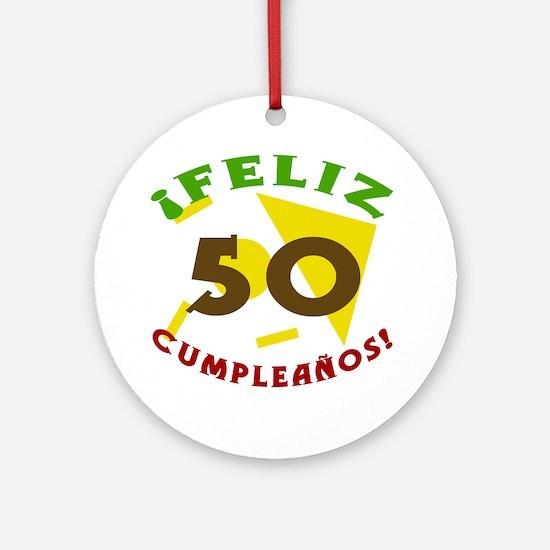Feliz Cumpleaños (50) Ornament (Round)