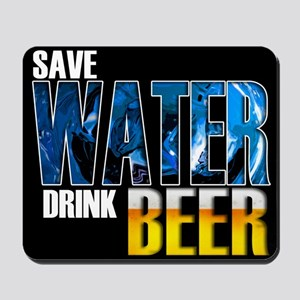 Save Water Drink Beer Mousepad