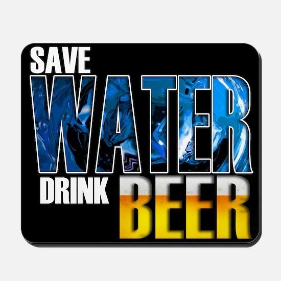 Save Water Drink Beer Mousepad