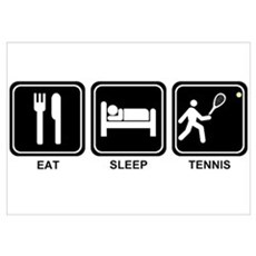 EAT SLEEP TENNIS Poster