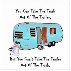 Take The Trash Out Of The Trailer Poster