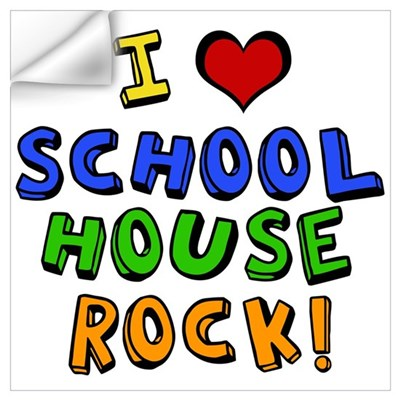 I Love Schoolhouse Rock! Wall Decal