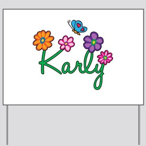 Karly Flowers Yard Sign
