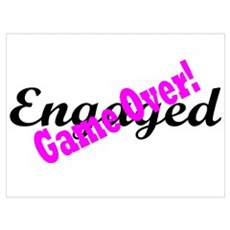 Engaged, Game Over Poster