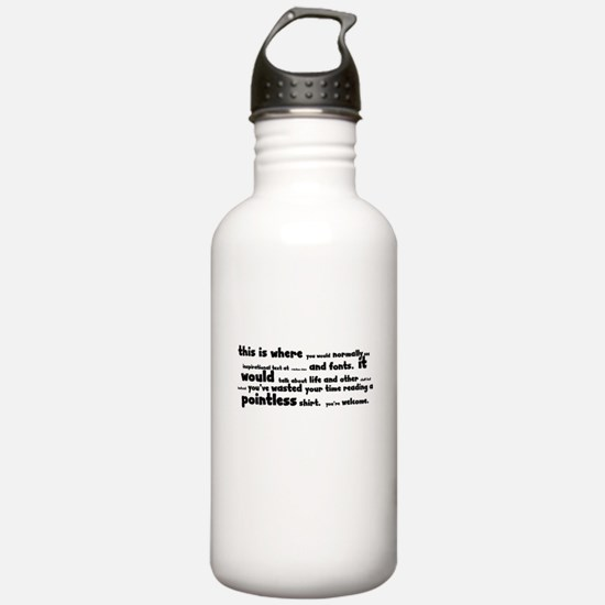 Un-inspirational shirt Water Bottle