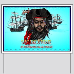 Pirate and Ship Yard Sign