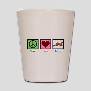 Peace Love Ferrets Shot Glass