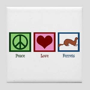 Peace Love Ferrets Tile Coaster