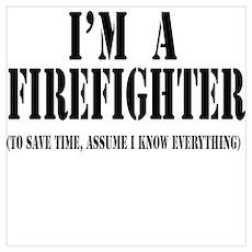 I'm A Firefighter-Light Poster