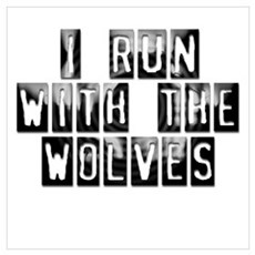 Run with Wolves Poster