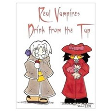 Real Vampires Drink From The Poster