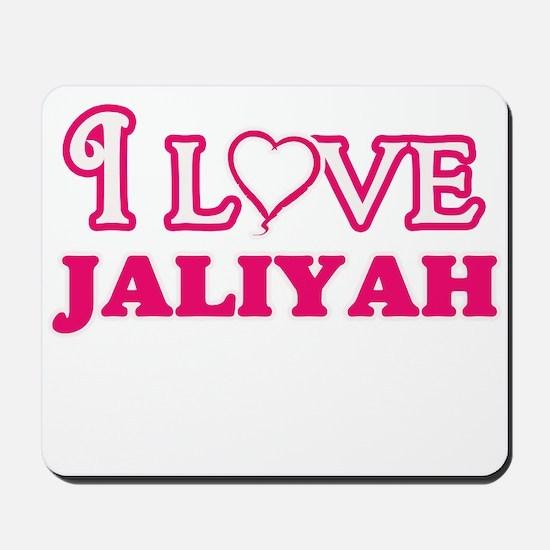 I Love Jaliyah Mousepad
