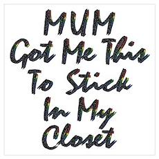 Mum Got Me This Gay Poster