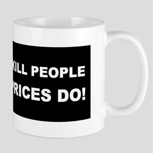 High Gas Prices Mug