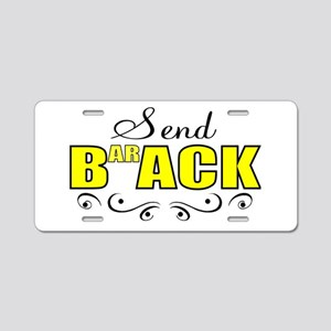 Send Obama back Aluminum License Plate