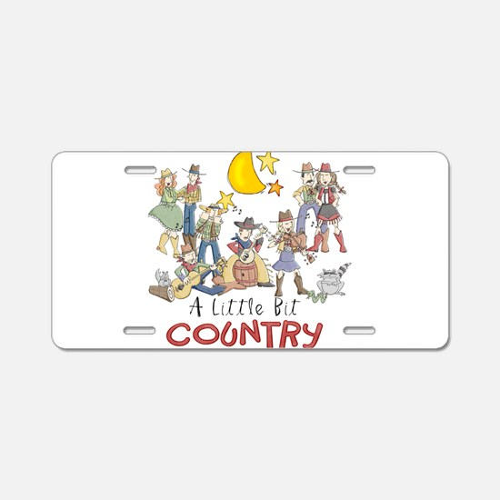 Little Bit Country Aluminum License Plate