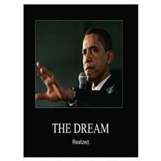 Obama -Dream Realized Poster