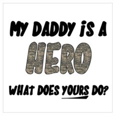 my daddy is a hero, what does Poster