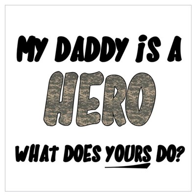my daddy is a hero, what does Framed Print