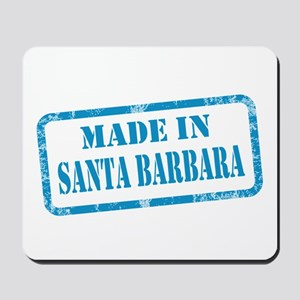 MADE IN SANTA BARBARA Mousepad
