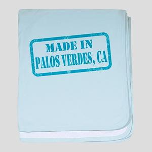 MADE IN PALOS VERDES, CA baby blanket