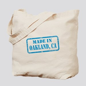 MADE IN OAKLAND, CA Tote Bag