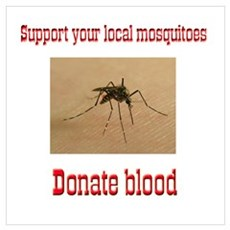 Donate Blood Mosquito Poster