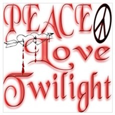 Peace, Love, Twilight Poster