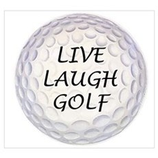 Live Laugh Golf Poster