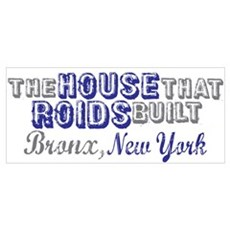 House that Roids Built Poster