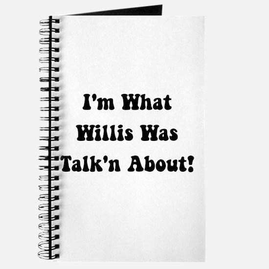 Willis Talking About Journal