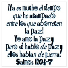 Salmos 120:6-7 Poster