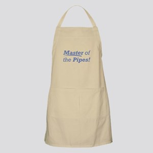 Pipes / Master Apron