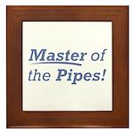 Pipes / Master Framed Tile