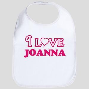 I Love Joanna Baby Bib
