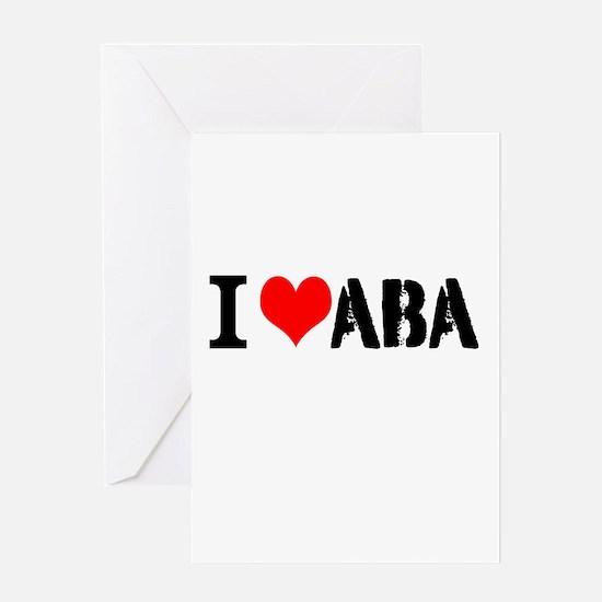 I Heart ABA Greeting Card