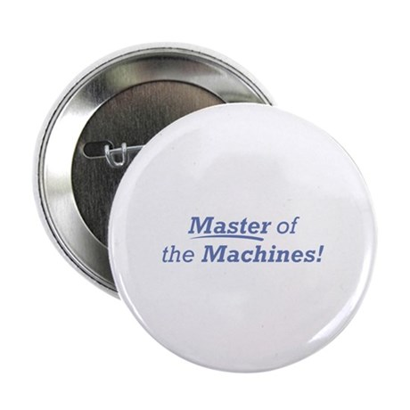 "Machines / Master 2.25"" Button (10 pack)"