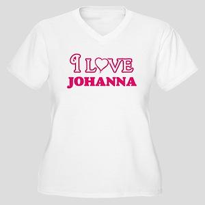 I Love Johanna Plus Size T-Shirt