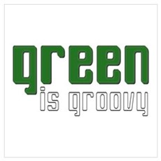 Green is Groovy Poster