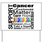 Support All Cancers Yard Sign