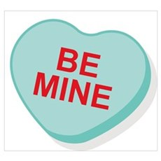 Be Mine Candy Heart Poster